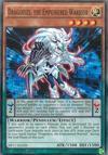 Dragodies, the Empowered Warrior